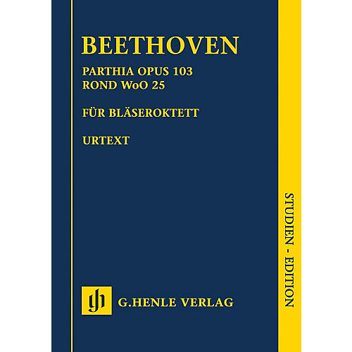 G. Henle Verlag Parthia Op. 103 - Rondo WoO 25 Henle Study Scores Series Softcover Composed by Ludwig van Beethoven