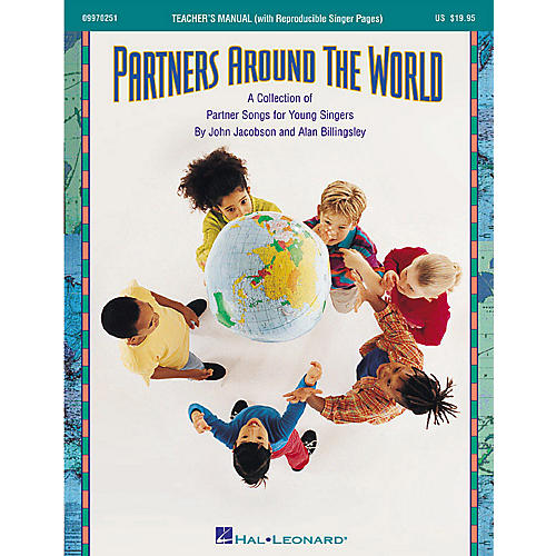 Hal Leonard Partners Around the World (Collection of Partner Songs) ShowTrax CD Composed by John Jacobson