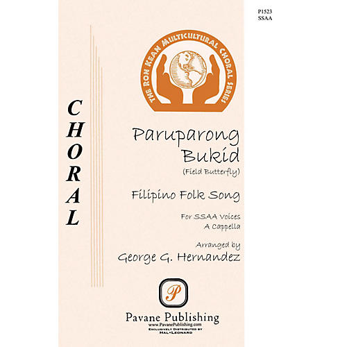 Pavane Paruparong Bukid (Field Butterfly) SSAA A Cappella arranged by George Hernandez
