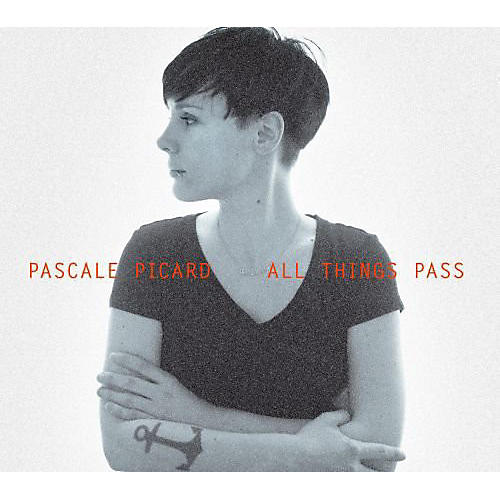 Alliance Pascale Picard - All Things Pass