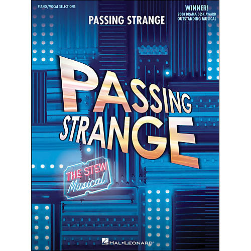 Hal Leonard Passing Strange Piano/Vocal Selections arranged for piano, vocal, and guitar (P/V/G)