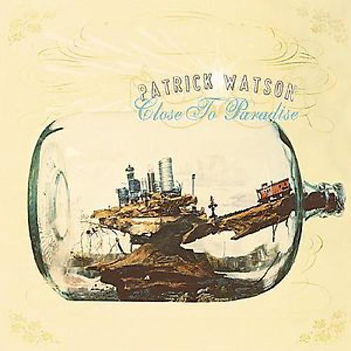 Alliance Patrick Watson - Close to Paradise