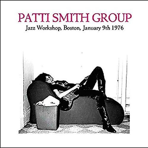 Alliance Patti Smith - Jazz Workshop, Boston, January 9th 1976