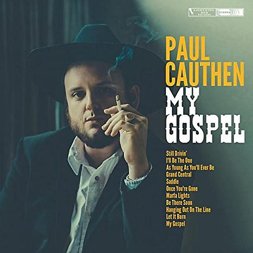 Alliance Paul Cauthen - My Gospel