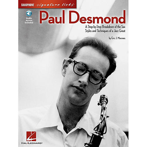 Hal Leonard Paul Desmond Signature Licks Saxophone Series Softcover with CD Written by Eric J. Morones