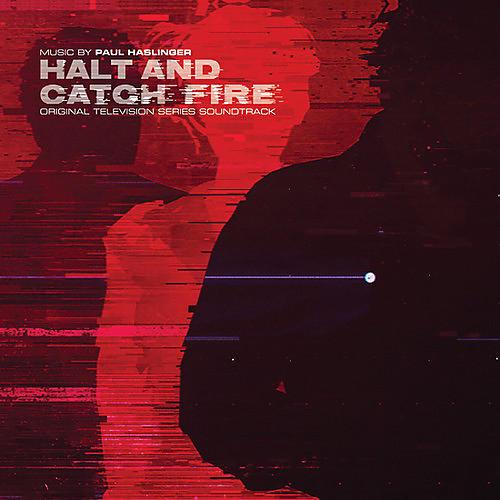 Alliance Paul Haslinger - Halt & Catch Fire (original Soundtrack)
