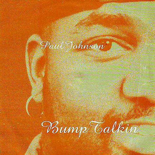 Alliance Paul Johnson - Bump Talkin'