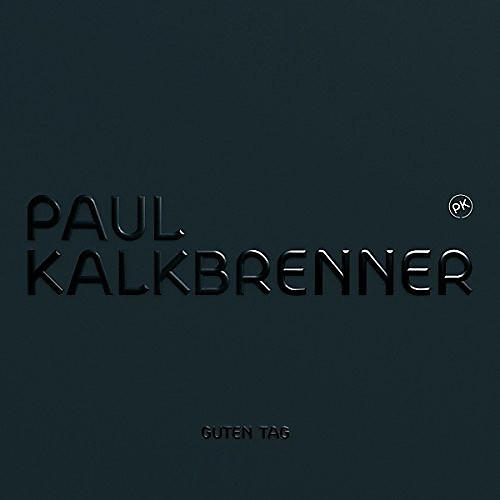 Alliance Paul Kalkbrenner - Guten Tag