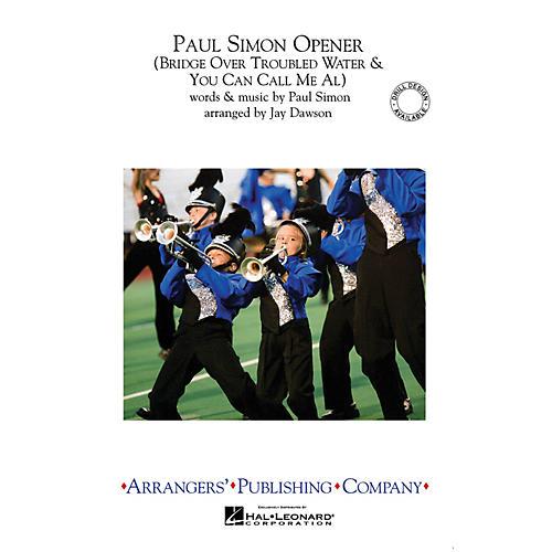 Arrangers Paul Simon Opener Marching Band Level 2.5 by Paul Simon Arranged by Jay Dawson