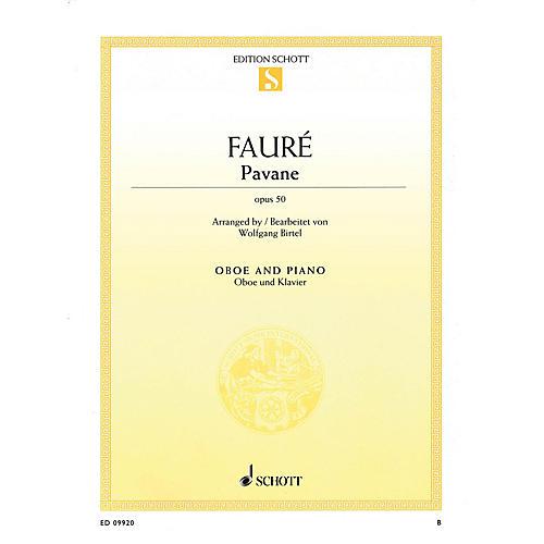 Schott Pavane, Op 50 (Oboe and Piano) Schott Series Book by Gabriel Fauré
