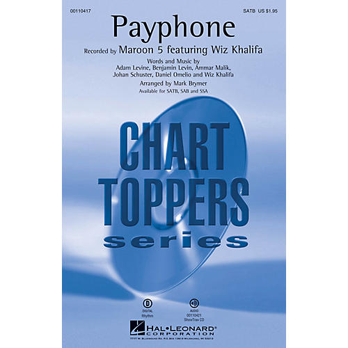 Hal Leonard Payphone (SATB) SATB by Maroon 5 arranged by Mark Brymer