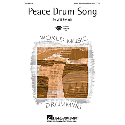Hal Leonard Peace Drum Song 3 Part Any Combination composed by Will Schmid