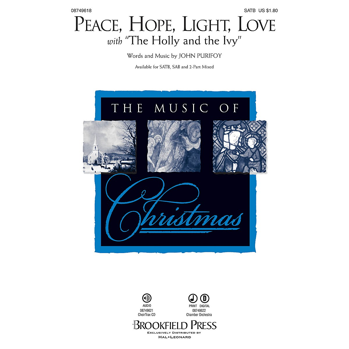 Brookfield Peace, Hope, Light, Love CHOIRTRAX CD Composed by John Purifoy