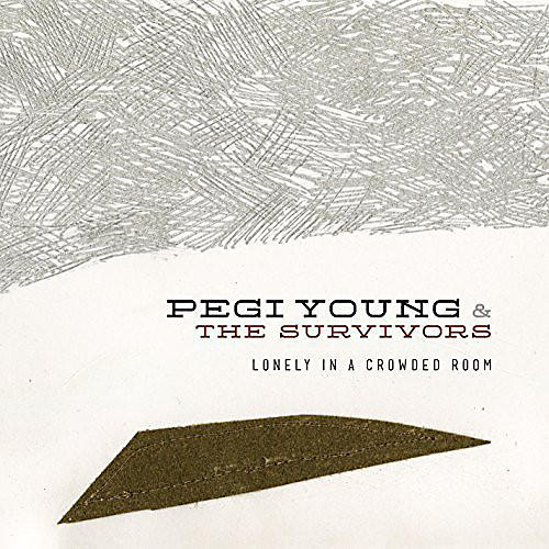 Alliance Pegi Young - Lonely in a Crowded Room