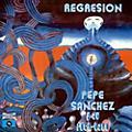 Alliance Pepe Y Su Rock Band Sanchez - Regresion thumbnail