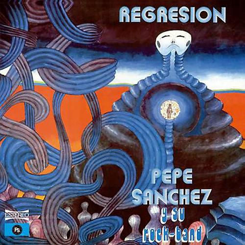 Alliance Pepe Y Su Rock Band Sanchez - Regresion
