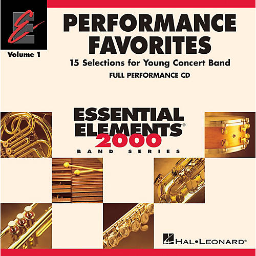 Hal Leonard Performance Favorites, Vol. 1 - Full Performance CD Concert Band Level 2 Composed by Various