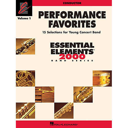 Hal Leonard Performance Favorites, Volume 1 Concert Band Level 2 Composed by Various
