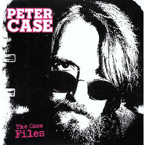 Alliance Peter Case - The Case Files
