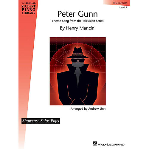 Hal Leonard Peter Gunn (Theme Song from the Television Series) Piano Library Series (Level Late Inter/Level 5)