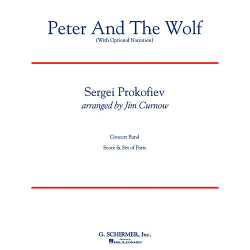 Hal Leonard Peter and the Wolf Concert Band Level 3 Composed by Sergei Prokofiev Arranged by James Curnow