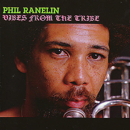 Alliance Phil Ranelin - Vibes from the Tribe