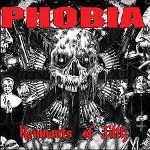 Alliance Phobia - Remnants of Filth