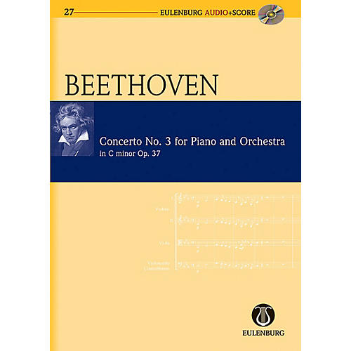 Eulenburg Piano Concerto No. 3 in C Minor Op. 37 Eulenberg Audio plus Score Series Composed by Ludwig van Beethoven
