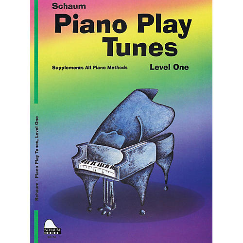 SCHAUM Piano Play Tunes, Lev 1 Educational Piano Series Softcover