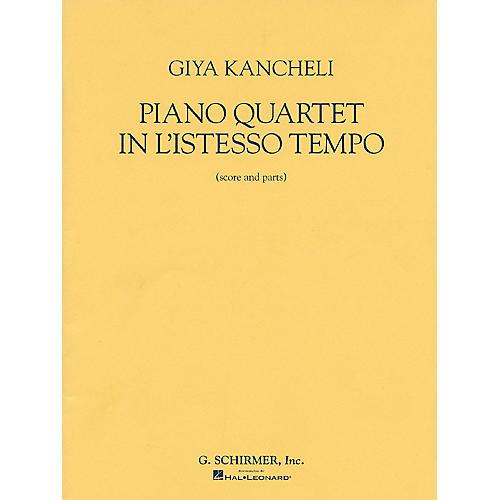 G. Schirmer Piano Quartet in L'Istesso Tempo (Score and Parts) String Ensemble Series by Giya Kancheli (Kantscheli)