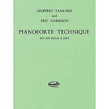 Novello Pianoforte Technique on an Hour a Day Music Sales America Series Written by Geoffrey Tankard