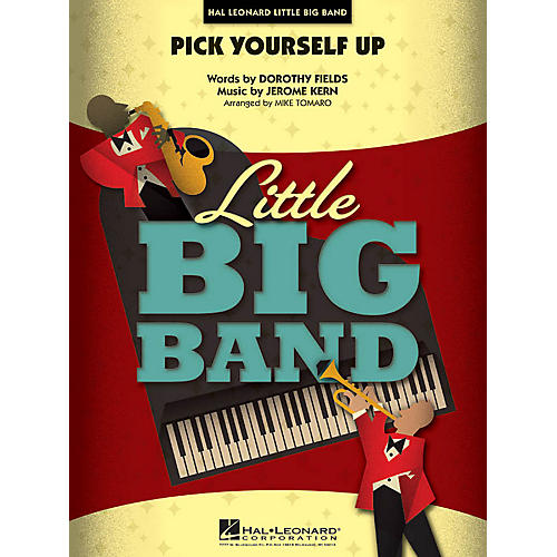 Hal Leonard Pick Yourself Up Jazz Band Level 4 Arranged by Mike Tomaro