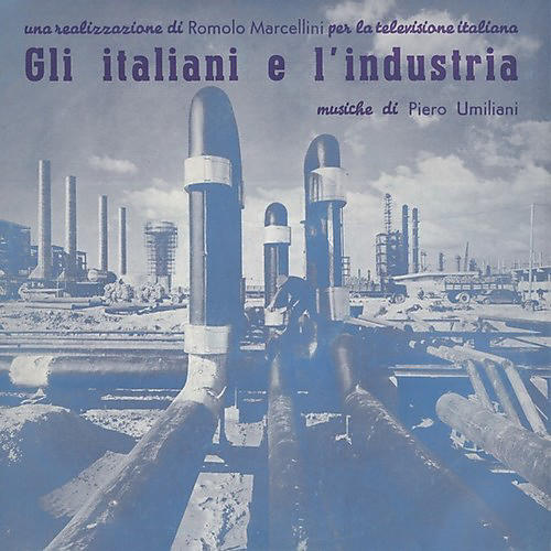 Alliance Piero Umiliani - Gli Italiani E L'industria (original Soundtrack)