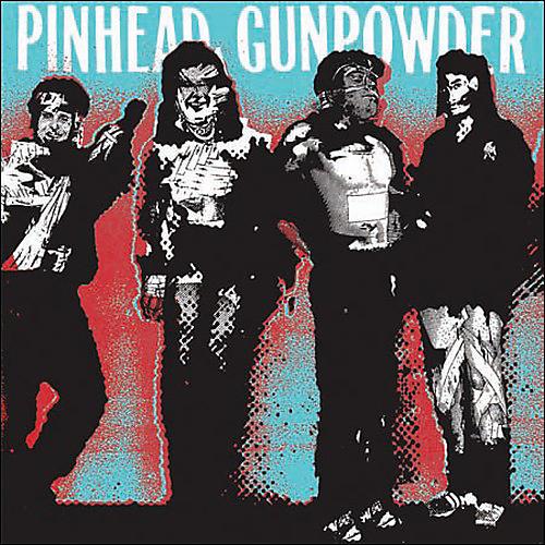 Alliance Pinhead Gunpowder - Kick Over the Traces