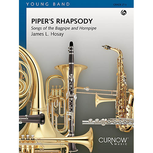 Curnow Music Piper's Rhapsody (Grade 2 - Score and Parts) Concert Band Level 2 Composed by James L Hosay