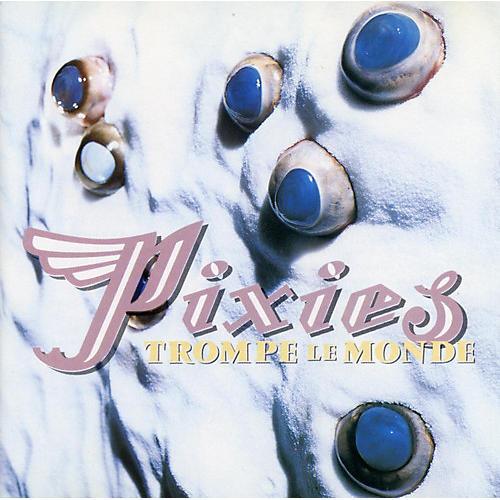 Alliance Pixies - Trompe Le Monde