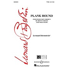 Leonard Bernstein Music Plank Round (from Peter Pan) (TTBB) TTBB Composed by Leonard Bernstein