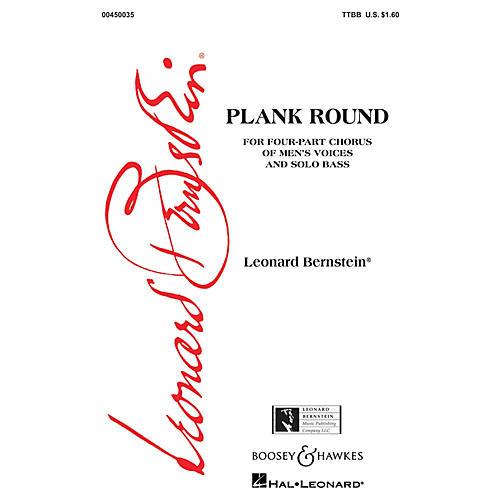 Leonard Bernstein Music Plank Round (from Peter Pan) (TTBB) TTBB Composed by Leonard Bernstein