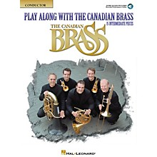 Canadian Brass Play Along with The Canadian Brass - Conductor Book Brass Ensemble Book Audio Online