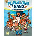 Hal Leonard Play-Along with the Band - Jammin' Styles for the Classroom and Beyond thumbnail