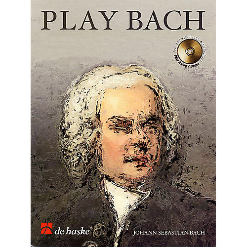 De Haske Music Play Bach De Haske Play-Along Book Series Softcover with CD Composed by Johann Sebastian Bach
