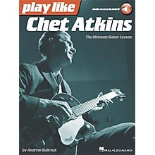 Hal Leonard Play Like Chet Atkins - The Ultimate Guitar Lesson Book with Online Audio Tracks