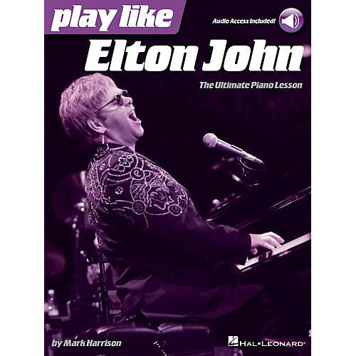 Hal Leonard Play Like Elton John - The Ultimate Piano Lesson Book/Online Audio