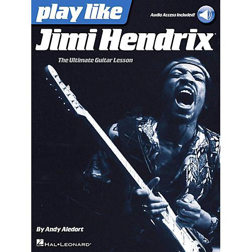 Hal Leonard Play Like Jimi Hendrix - The Ultimate Guitar Lesson Book/Online Audio