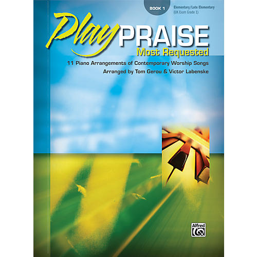Alfred Play Praise Most Requested Book 1 Piano