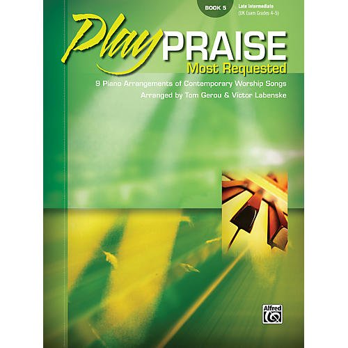 Alfred Play Praise Most Requested Book 5 Piano