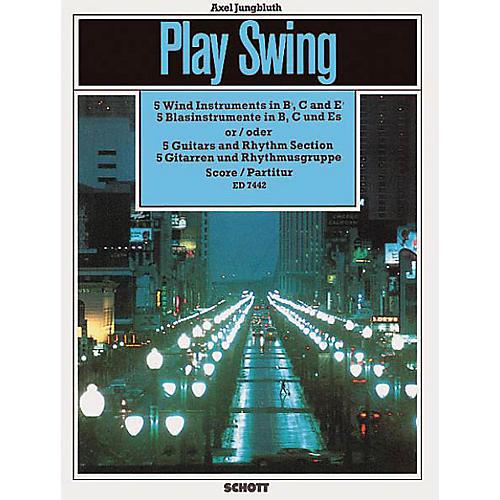 Schott Play Swing (Score) Schott Series