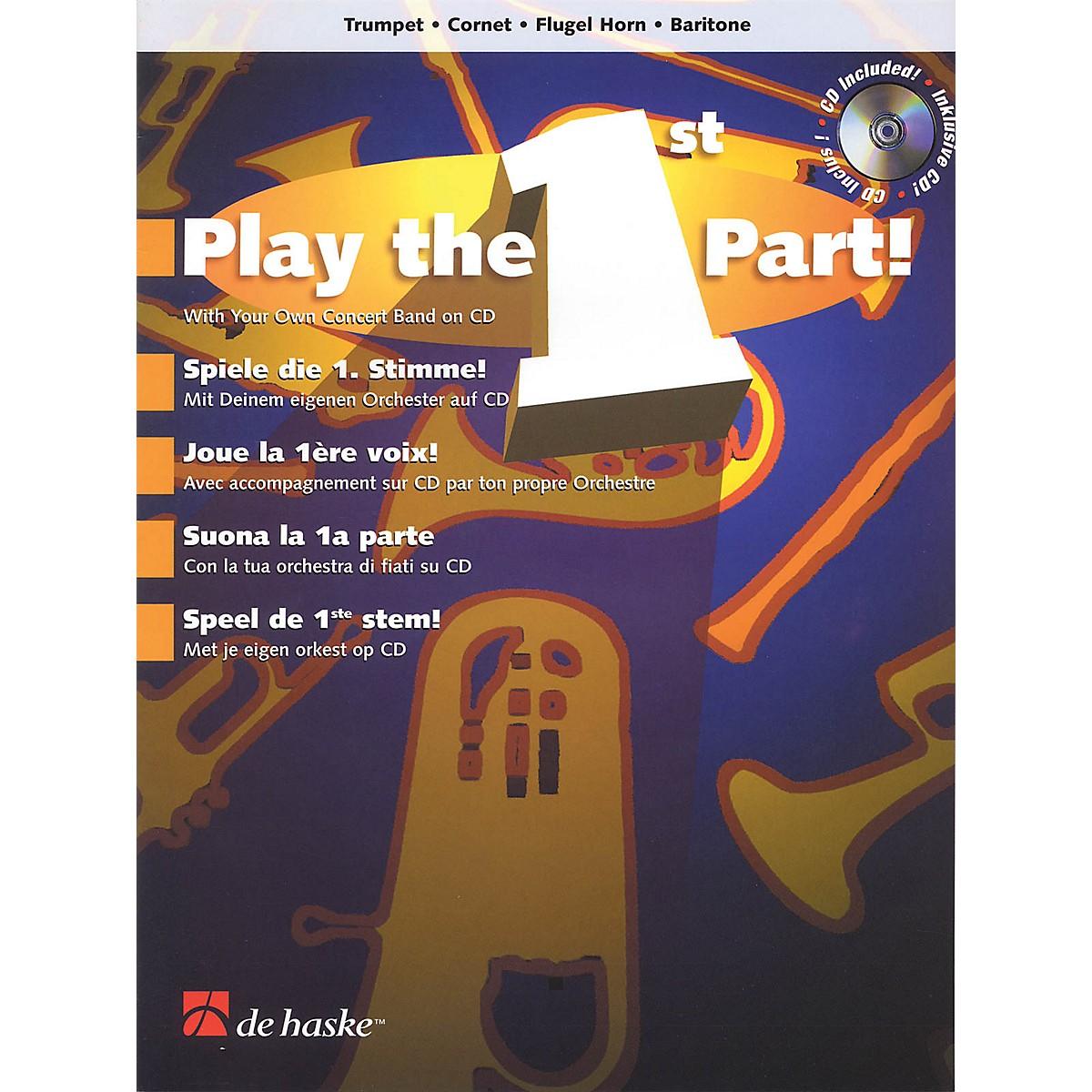 De Haske Music Play the 1st Part! - Trumpet/Cornet/Flugel Horn/Baritone De Haske Play-Along Book Softcover with CD