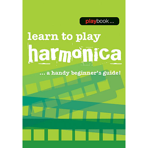 Music Sales Playbook - Learn to Play Harmonica Music Sales America Series Softcover Written by Various