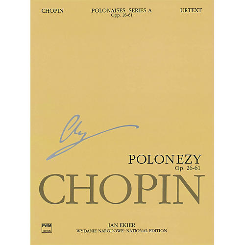 PWM Polonaises Series A: Ops. 26, 40, 44, 53, 61 (Chopin National Edition 6A, Volume VI) PWM Series Softcover